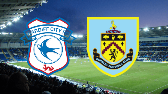 Cardiff v Burnley Match preview